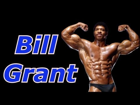 Bill Grant - Bodybuilding Tips To Get Big