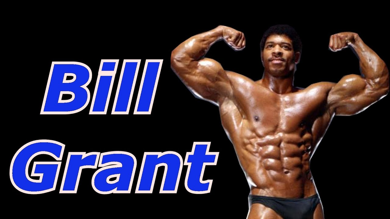 Bill Grant - Bodybuilding Tips To Get Big - YouTube
