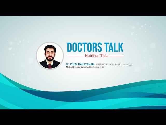 Food and Sugar Equivalents   Doctor's Talk   Dr. Prem Narayanan Talk