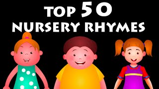 Top 50 Rhymes For Kids | Nursery Rhymes Collection For Children