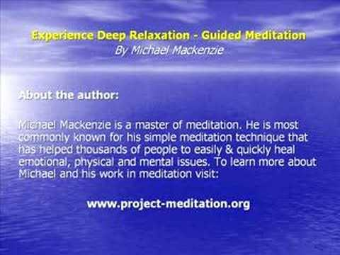 Guided Meditation - Experience Deep Relaxation