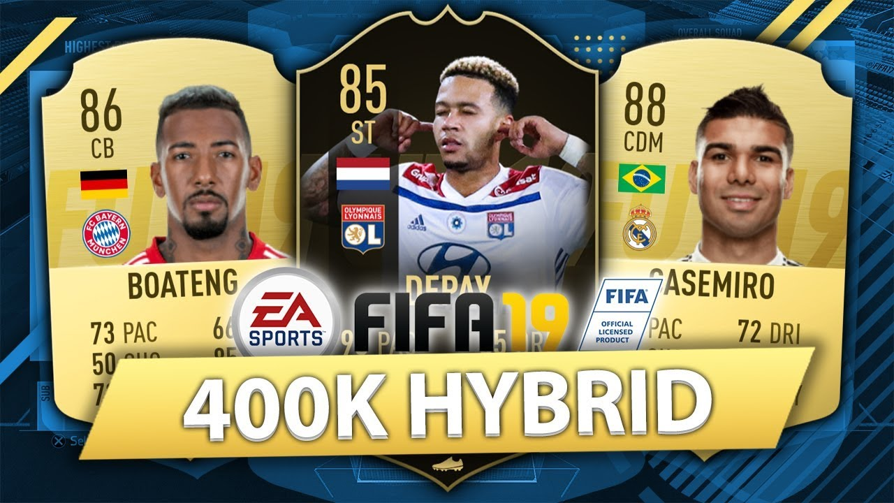 OVERPOWERED 400K HYBRID w/ IF DEPAY! FIFA 19 SQUAD BUILDER ...