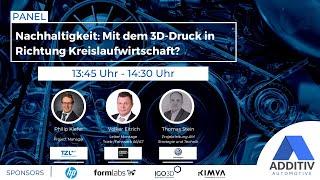 """ADDITIV Automotive: """"Mit dem 3D-Druck in Richtung Kreislaufwirtschaft?"""""""