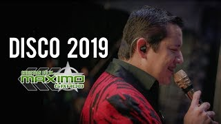 Disco 2019 - Christian Felix y Su Maximo Grado (Preview)