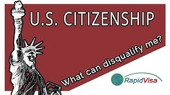 What Can Disqualify Me From U.S. Citizenship?