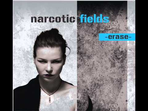 Narcotic Fields - Never let me down