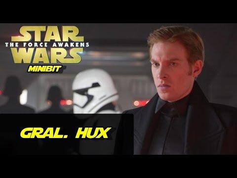 General Hux ¿Quien es? (Star Wars Minibit)