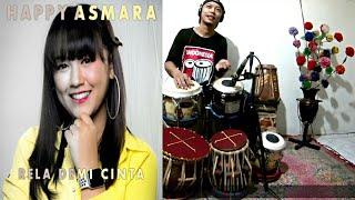 Rela Demi Cinta (RDC) Happy Asmara, Tabla Cover by (CAMB) Cak Alviin Micola Bro
