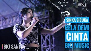 Gambar cover SINKA SISUKA - Rela demi cinta BKJ MUSIC