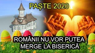 PASTE 2020 ROMANII NU VOR PUTEA MERGE LA BISERICA PENTRU SLUJBA DE INVIERE
