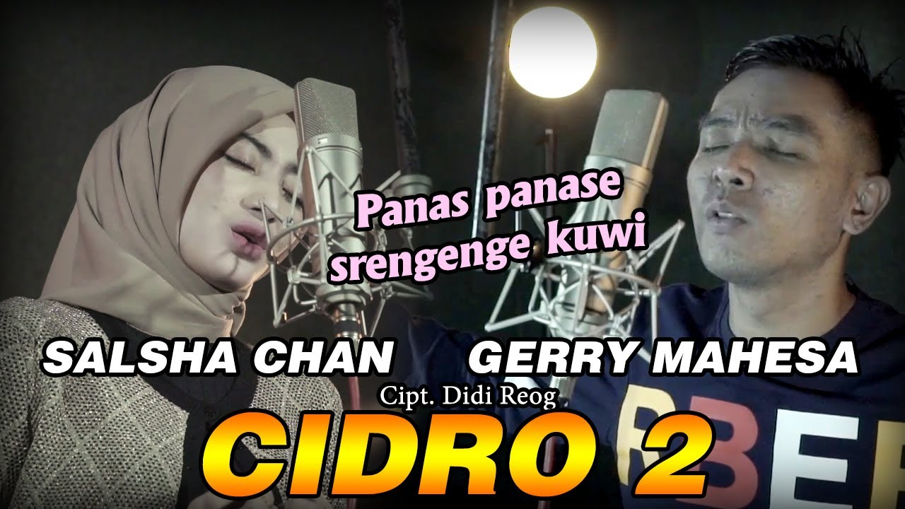 Cidro 2 - Salsha Chan Feat Gerry Mahesa - Versi Koplo( Official Music Video )