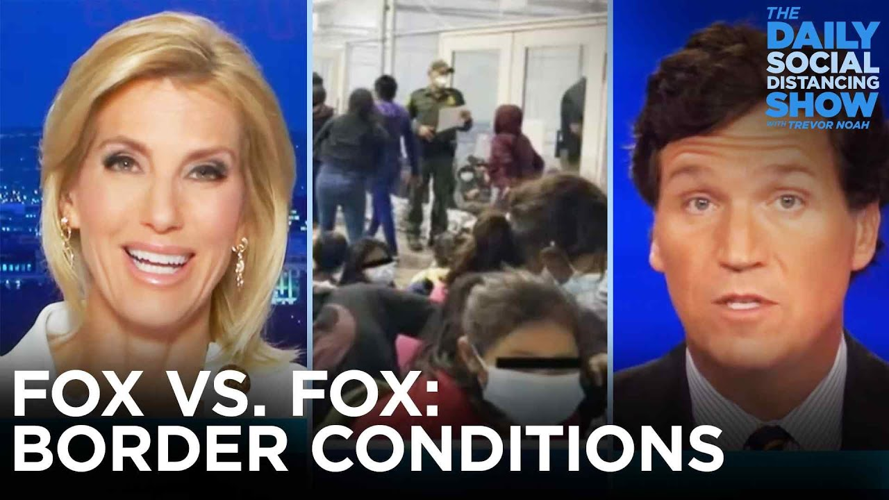 Fox News vs. Fox News: Border Conditions Edition   The Daily Social Distancing Show