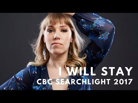 Emma Cook - CBC Searchlight 2017 - I Will Stay