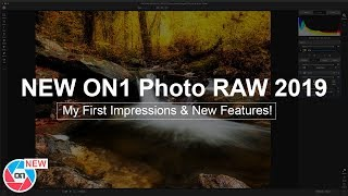NEW ON1 Photo RAW 2019 First Impressions & New Features