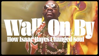 The Underrated Genius of Isaac Hayes