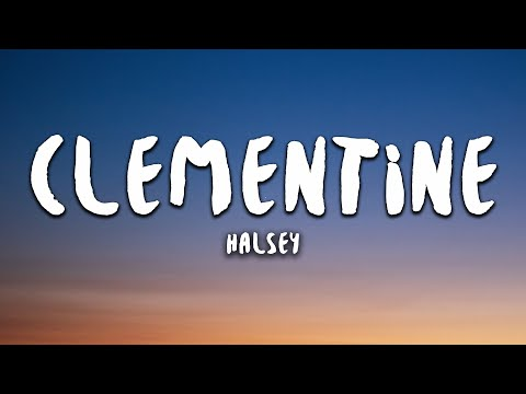 Halsey - Clementine (Lyrics)