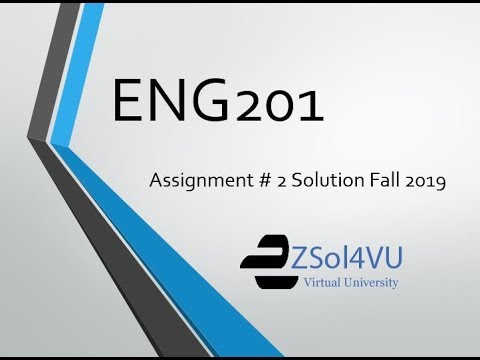ENG201 Assignment 2 Solution 2019