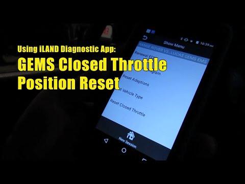 iLAND Diagnostic App: GEMS Closed Throttle Position Reset