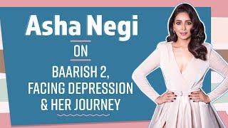 Asha Negi on liplock scene, facing depression, from fumbling to becoming a good actor   Baarish 2