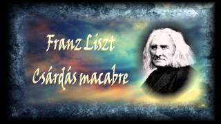 Liszt - Csardas Macabre