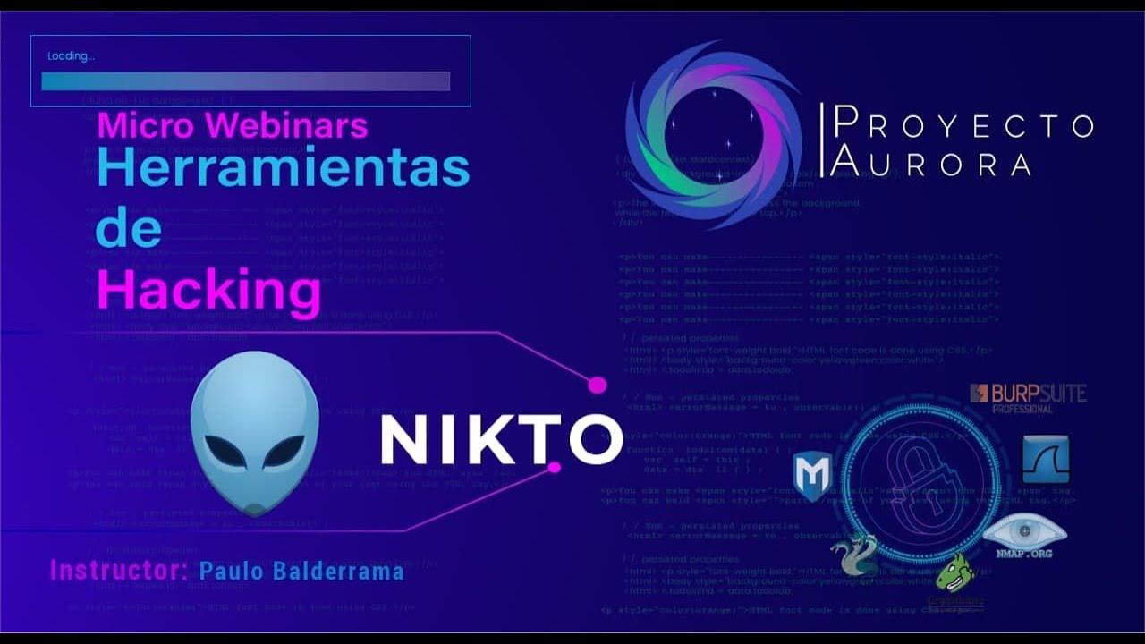 """Herramientas de Hacking: """"NIKTO"""""""