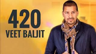 420 Veet Baljit (Full Song) | New Punjabi Song 2018