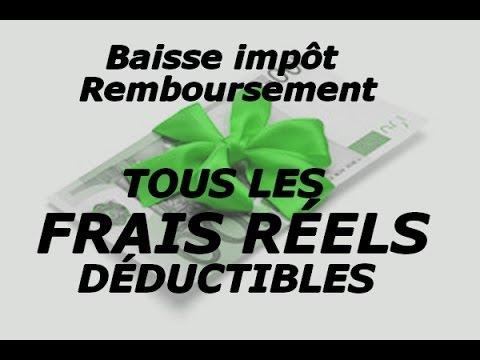 Tous Les Frais Réels Déductibles - Baissez Vos Impôts - Km, Repas, Vêtements, Ordi, Calculs....