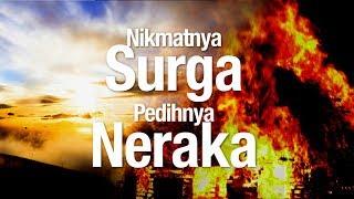 Ceramah Agama Islam: Nikmatnya Surga Pedihnya Neraka - Ustadz Ahmad Zainuddin, Lc.