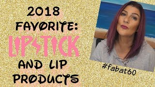 2018 Favorites: Lipsticks and Lip Products ~ Over 60 ~ Mature Lips