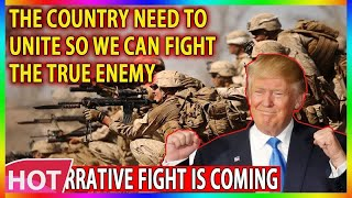 🔴 The narrative fight is coming, The country need to unite so we can fight the true enemy