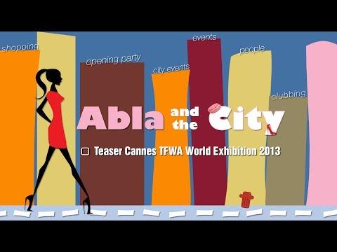 Abla and the City  Episode 3   du reportage sur le Cannes TFWA World Exhibition 2013