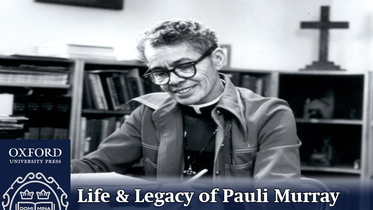 the life and work in the feminist rights field of pauli murray