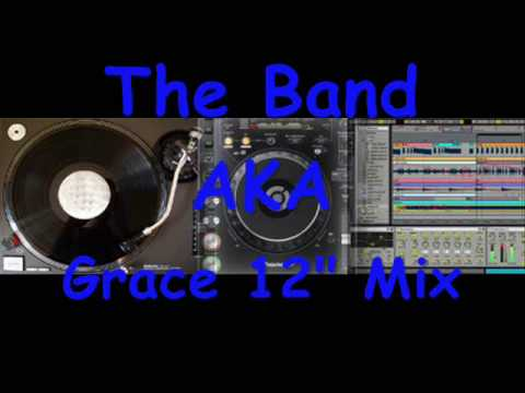 The Band AKA - Grace.wmv