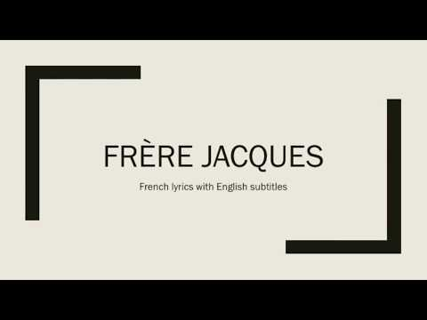 Frère Jacque - French lyrics with English subtitles