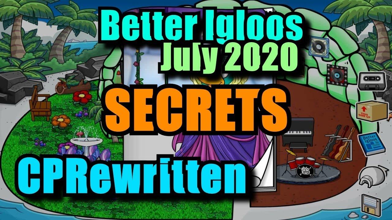 July 2020 Better Igloos Secrets | Club Penguin Rewritten