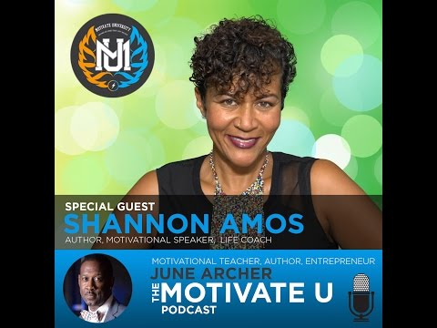 Motivate U! with June Archer Feat. Shannon Amos