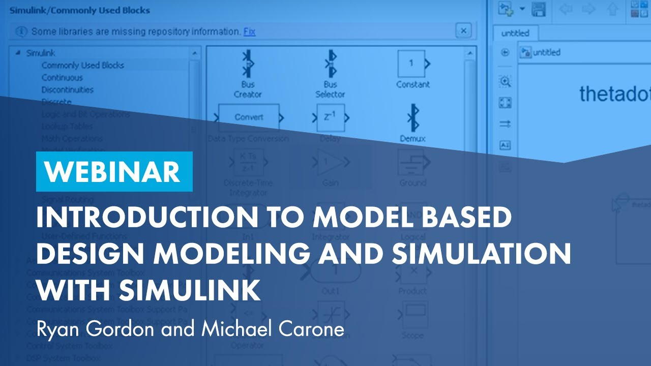Introduction to Model Based Design Modeling and Simulation with Simulink