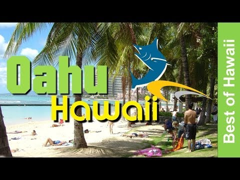 Oahu Hawaii - The Crown Jewel Of the Hawaiian Islands - Honolulu