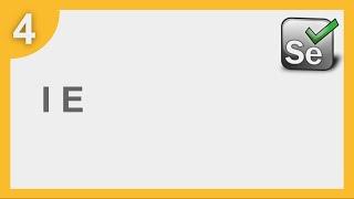 selenium Framework for Beginners 4  How to run Selenium tests on Internet Explorer