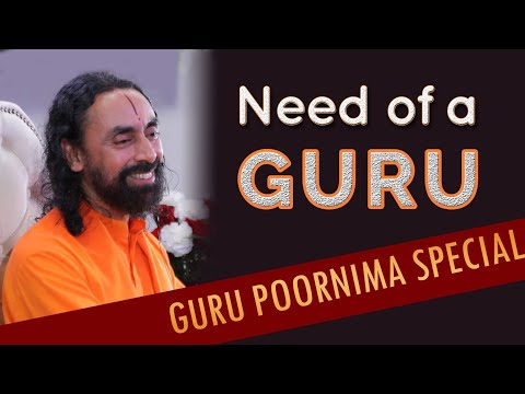 Need of a Guru In Your Life | A Guru Purnima Special 2018 | Swami Mukundananda