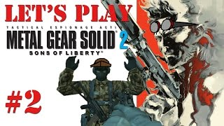 Let's Play Metal Gear Solid 2 HD Remake – Part 2: I'm Glad He's Wearing a Butt Suit
