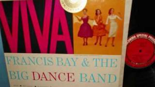 FRANCIS BAY and the BIG DANCE BAND