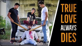 True Love Always Dies | The Unexpected Story | Robinhood Gujjar