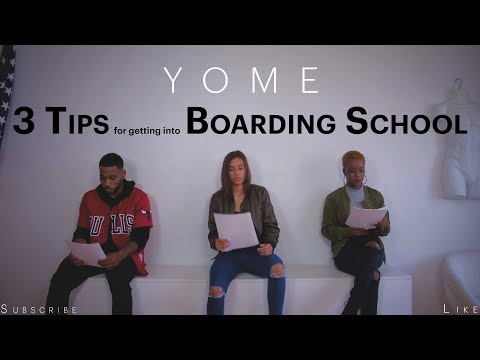 How To Get Into Boarding School | 3 Tips