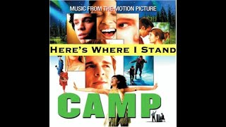 Here's Where I Stand - CAMP (Music From The Motion Picture)