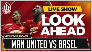 Manchester United vs FC Basel LIVE Preview