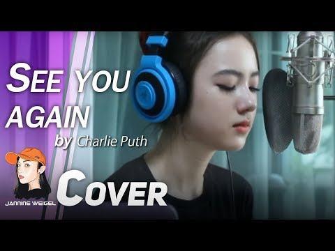 See You Again - Charlie Puth (versi Demo) Menutupi Oleh Jannine Weigel (พลอย ชมพู) 'LANGSUNG'