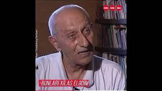 """""""Uzaq sahillərdə"""" filminin """"Vesilin""""i əslində kim olub?"""
