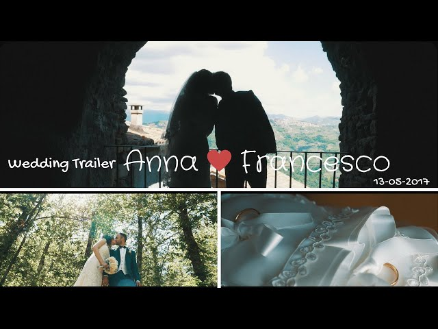 ♥♥ Anna+Francesco ♥♥ wedding trailer