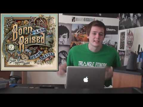 "John Mayer - ""Born and Raised"" (ALBUM REVIEW)"